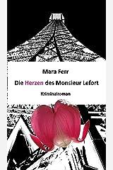 Die Herzen des Monsieur Lefort: Kriminalroman Kindle Ausgabe