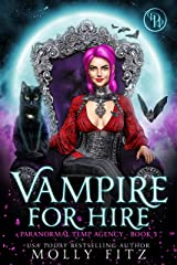 Vampire for Hire (Paranormal Temp Agency Book 3) Kindle Edition