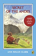 Secret of the Andes (Puffin Newberry Library)