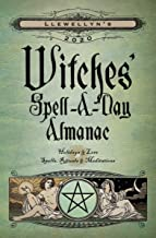 Llewellyn's 2020 Witches' Spell-A-Day Almanac: Holidays & Lore, Spells, Rituals & Meditations