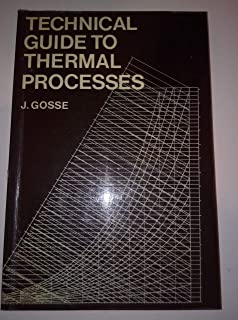 Technical Guide to Thermal Processes