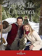 love you like christmas movie