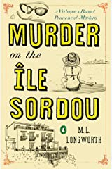 Murder on the Ile Sordou (Verlaque and Bonnet Provencal Mystery Book 4) Kindle Edition