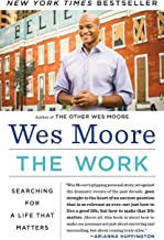 The Work: Searching for a Life That Matters
