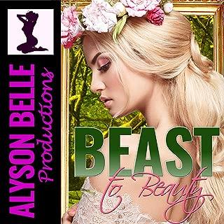 Beast to Beauty: A Fairy Tale Gender Swap Romance
