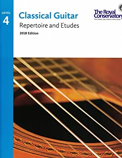 G5R04 - Classical Guitar Repertoire and Etudes - The Royal Conservatory 2018 - Level 4