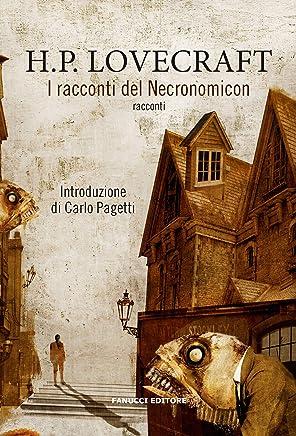 I racconti del Necronomicon (Fanucci Editore)