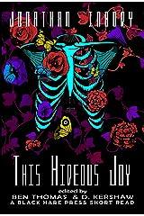This Hideous Joy (Short Reads Book 15) Kindle Edition