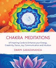 Chakra Meditations: 49 Inspiring Cards to Enhance your Energy, Creativity, Focus, Joy, Communication and Intuition