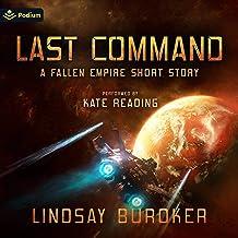Last Command: Fallen Empire, Book 0