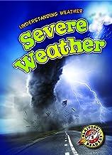 Severe Weather (Blastoff! Readers: Understanding Weathers)