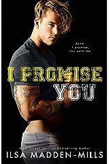 I Promise You: Stand-Alone College Sports Romance (Waylon University Book 4) Kindle Edition