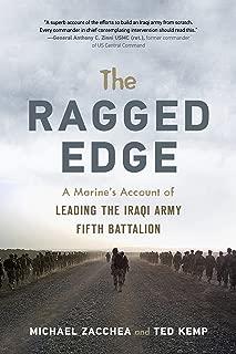 Ragged Edge: A US Marine's Account of Leading the Iraqi Army Fifth Battalion