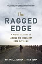 Ragged Edge: A US Marine's Account of Leading the Iraqi Army Fifth Battalion