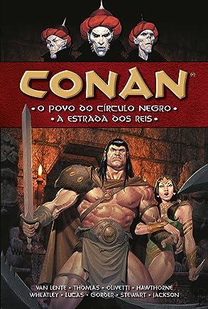 Conan. O Povo do Círculo Negro. A Estrada dos Reis