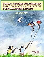 Doha's - Stories for Children based on Famous Couplets of Tulsidas, Kabir & Rahim (Illustrated)