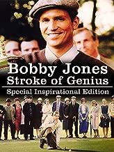 BOBBY JONES STROKE OF GENIUS: SPECIAL INSPIRATIONAL EDITION