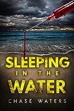Sleeping In The Water (The Dangerous Coast Of Florida Suspense Series Book 5)
