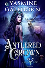 Antlered Crown (The Wild Hunt Book 18) Kindle Edition