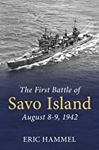 The First Battle of Savo Island: August 8-9, 1942