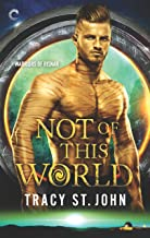 Not of This World (Warriors of Risnar Book 1)