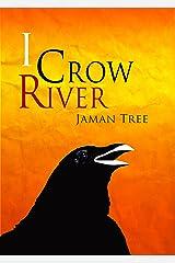 I Crow River Kindle Edition