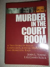 Murder in the Court Room