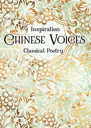 Verse to Inspire: Chinese Voices Classical Poetry