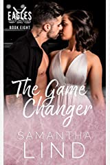 The Game Changer (Indianapolis Eagles Series Book 8) Kindle Edition