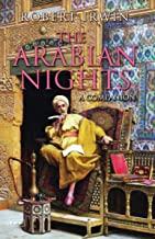 The Arabian Nights: A Companion (Tauris Parke Paperbacks)