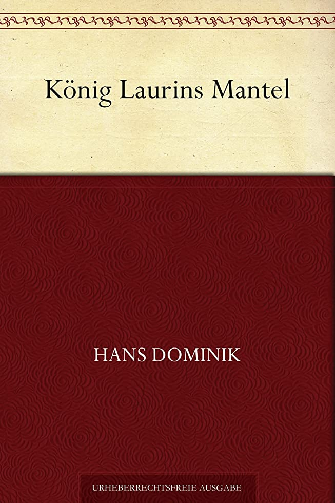 作業謙虚な十分にK?nig Laurins Mantel (German Edition)