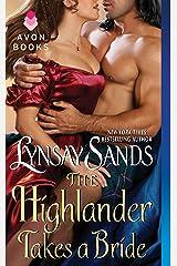 The Highlander Takes a Bride: Highland Brides Kindle Edition