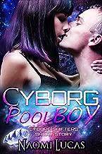 Cyborg Pool Boy: A Cyborg Shifters Short Story