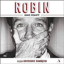 Robin: A Biography of Robin Williams