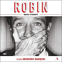 Robin: A Biography of Robin Williams
