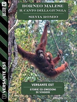 Borneo Malese - Il canto della giungla (Versante Est)