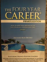 The Four Year Career: Private Edition