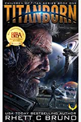 Titanborn: A Science Fiction Thriller (Children of Titan Book 1) Kindle Edition