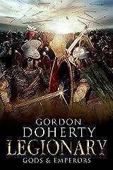 Legionary: Gods & Emperors (Legionary 5) Kindle Edition