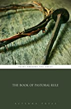 The Book of Pastoral Rule (Illustrated)