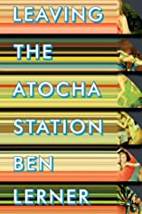 Leaving the Atocha Station Kindle Edition