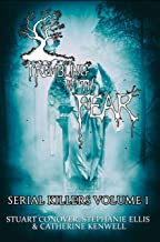 Trembling With Fear: Serial Killers: Volume 1