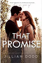 That Promise: A Small Town, Friends-to-Lovers Romance (That Boy Book 7) Kindle Edition