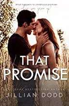 That Promise: A Small Town, Friends-to-Lovers Romance (That Boy Book 7)