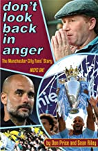 Don't Look Back In Anger: The Manchester City Fans' Story