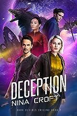 Deception (Dark Desires Origins Book 2) Kindle Edition