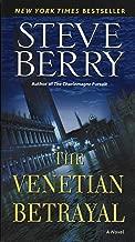 The Venetian Betrayal: A Novel (Cotton Malone Book 3)