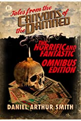 Tales from the Canyons of the Damned: Omnibus No. 1 Kindle Edition
