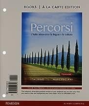 Percorsi: L'Ialia attraverso la lingua e la cultura, Books a la Carte Plus MyLab Italian (multi semester access) with eText -- Access Card Package (3rd Edition)