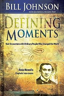 Defining Moments: Rees Howells: Prophetic Intercession